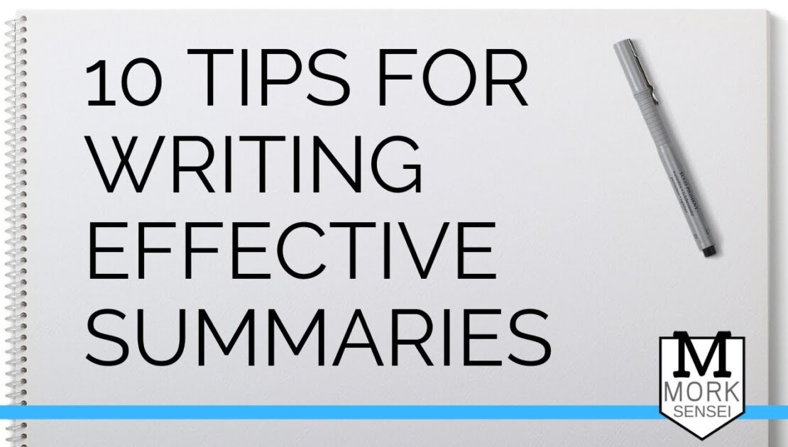 10 Tips for Writing Summaries in English