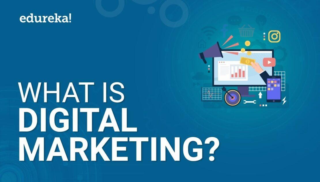 What Is Digital Marketing? | Digital Marketing Tutorial For Beginners | Edureka