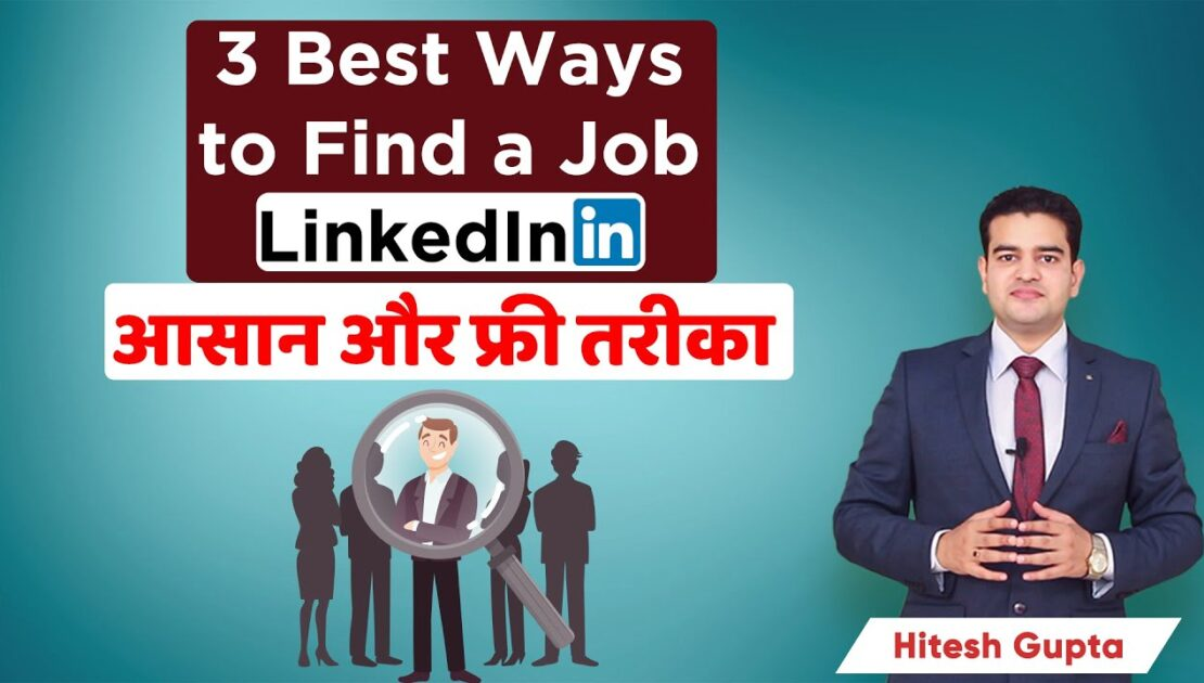 How To Find Job Through LinkedIn   Job Search LinkedIn Tips 2020   How To Use LinkedIn To Find A Job