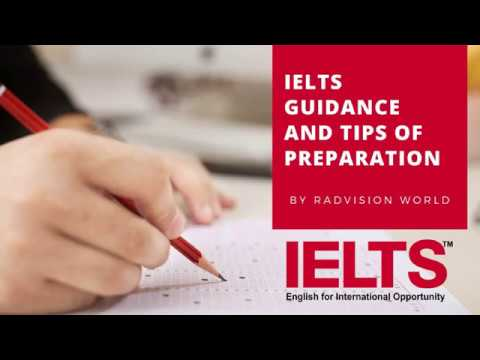 IELTS Guidance and Tips of Preparation by Radvision World Consultancy