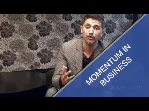 Business Consulting 103 - Momentum in Key - Wilson Luna