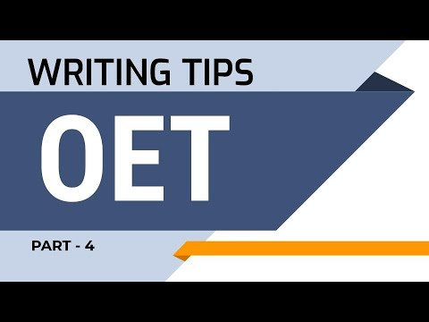 OET WRITING TIPS IN ENGLISH Part 4 | WYTELINE International | OET-ACADEMY