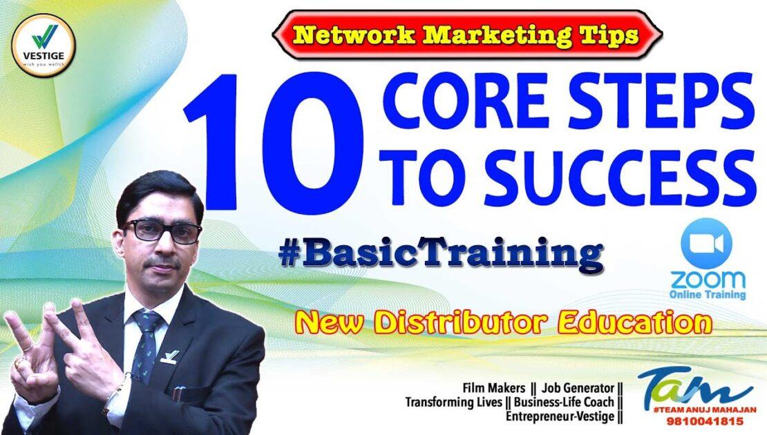 Vestige: 10 Core Steps to Success || #BasicTraining #Online || Network Marketing Tips
