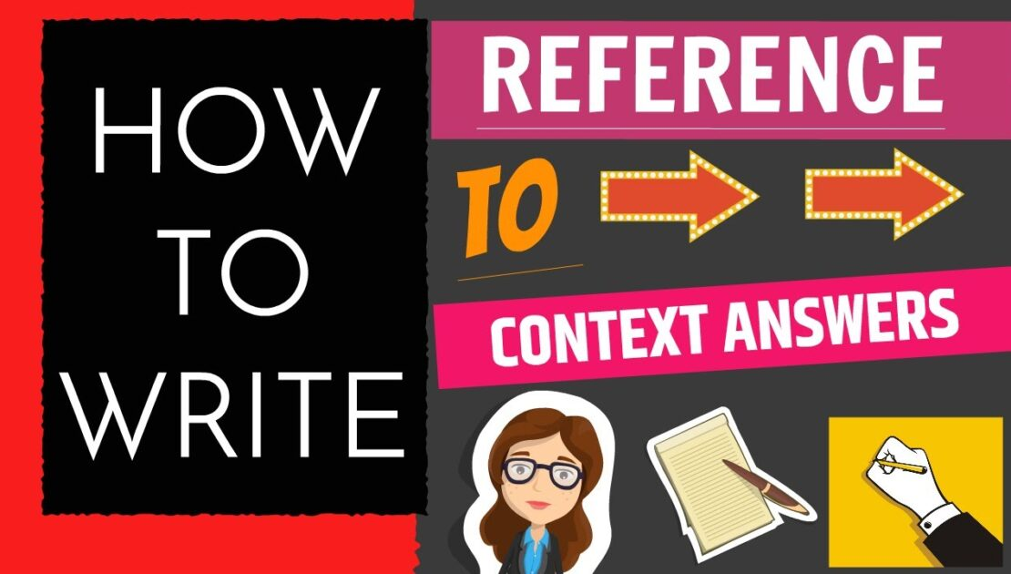 Reference to Context Answers writing in English | Easy Tips
