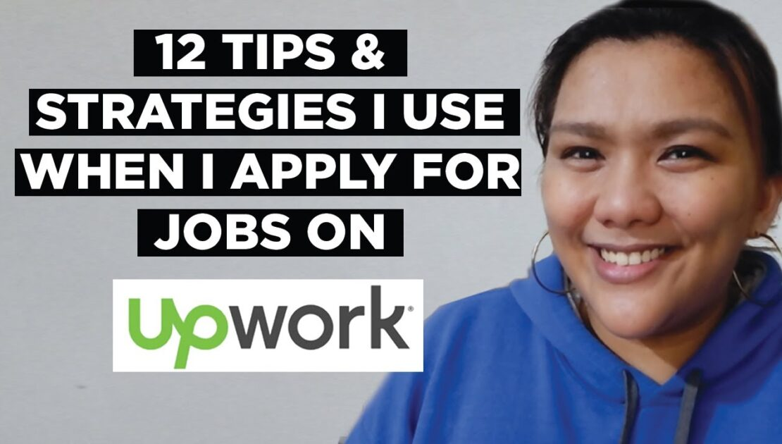 12 Tips and Strategies When Applying For Jobs On Upwork | Upwork Tutorial 2020 | English