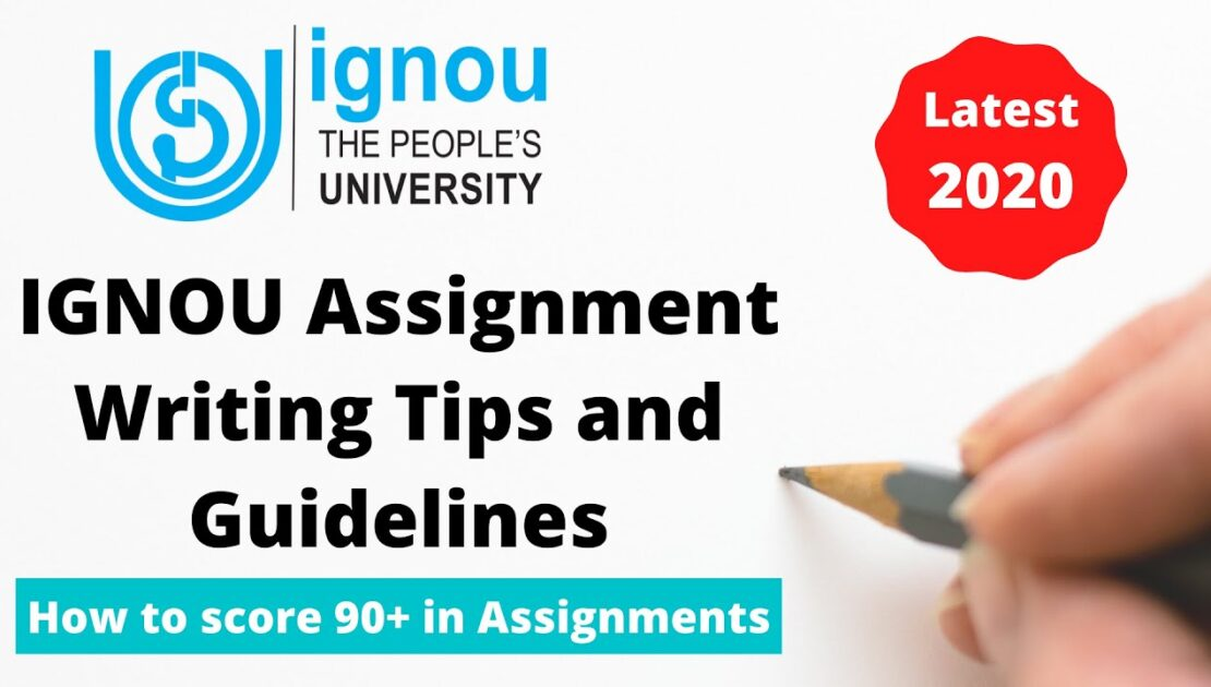 How to score 90+ in IGNOU Assignments 2020 | IGNOU Assignment Writing Tips and Guidelines