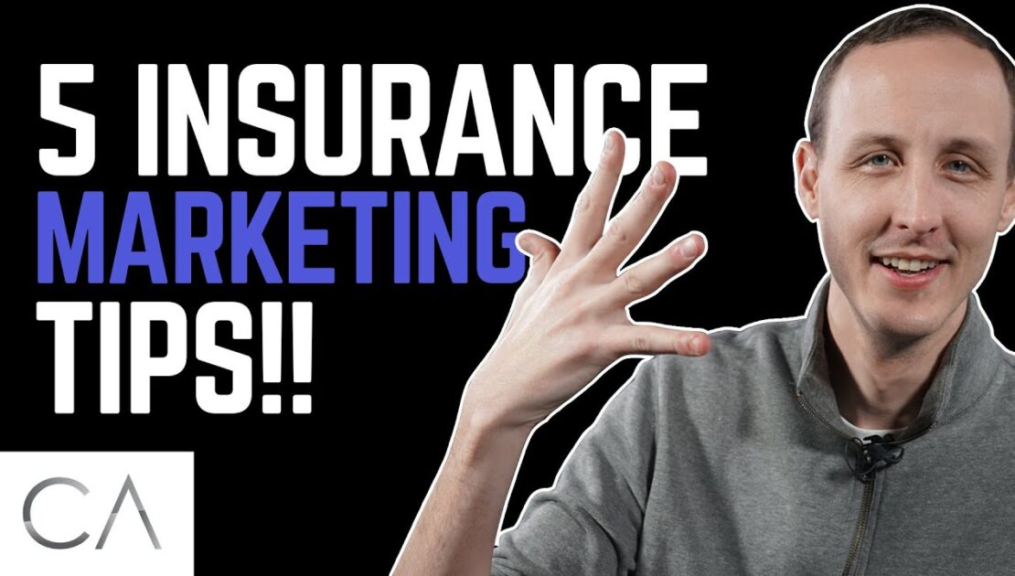 5 Insurance Marketing Tips Working Right Now!