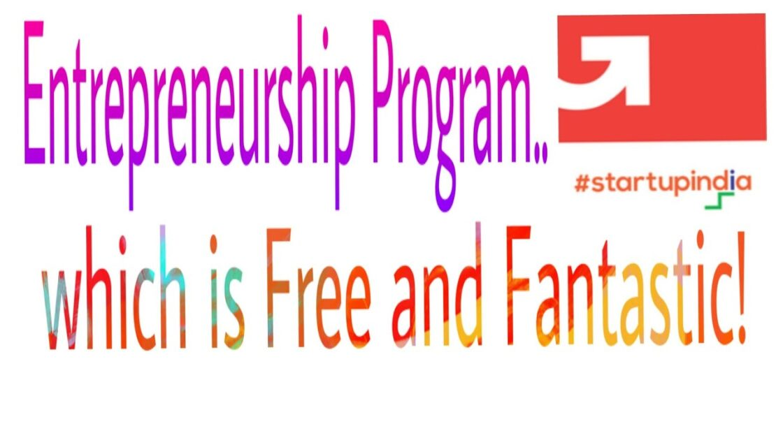 Startup India learning Program - A free Entrepreneurship Program by Govt. of India (In English)