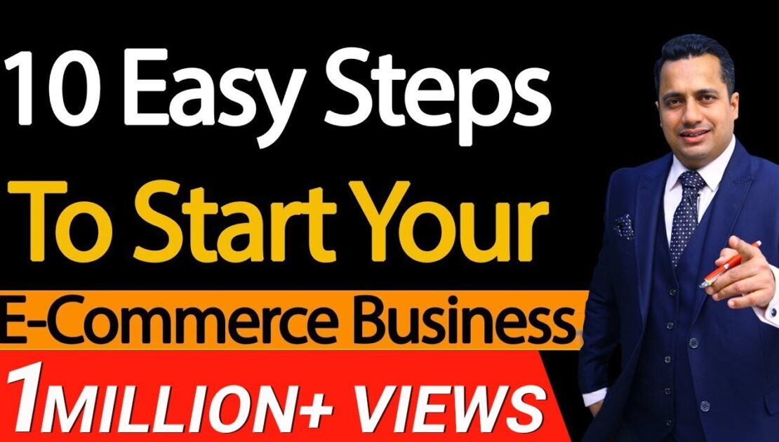 10 Easy Steps To Start Your E-Commerce Business | Dr Vivek Bindra