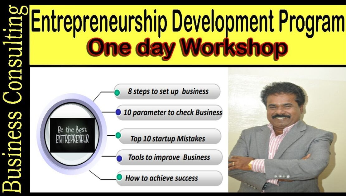 Entrepreneurship Development Program One day Work shop