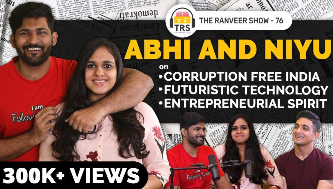 @Abhi and Niyu On India's Future, Content Entrepreneurship & Indian Policies   The Ranveer Show 76