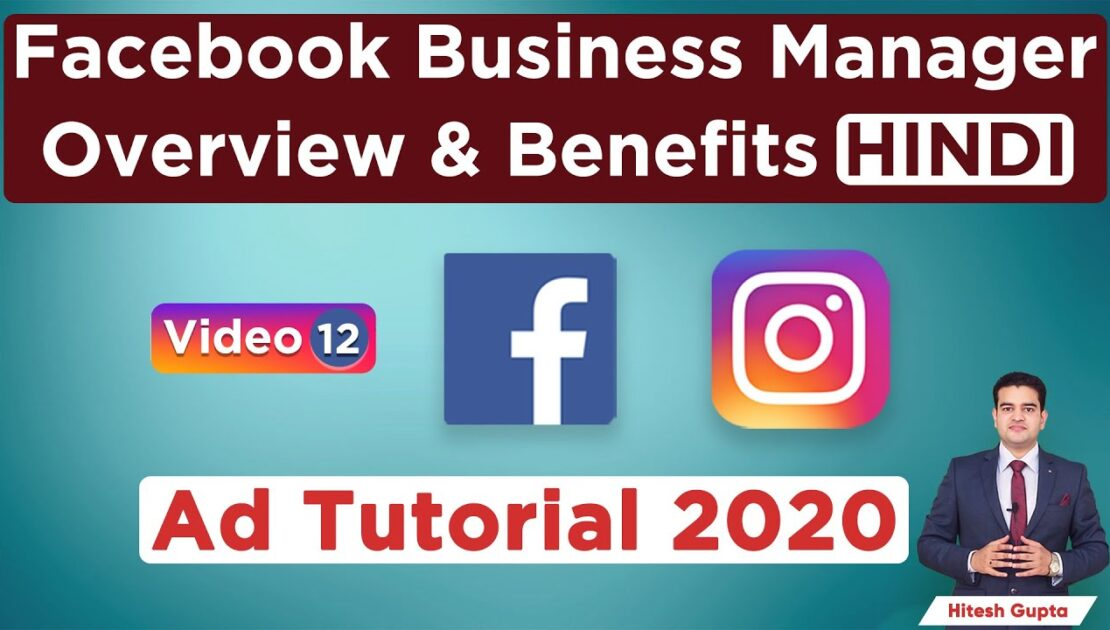 Facebook Business Manager Account Overview | Benefits of Facebook Business Manager | Tutorial Hindi