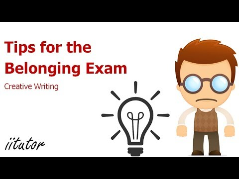 √√ Tips for the Belonging Exam | Creative Writing | English