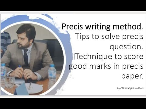 Precis writing method.Tips to solve precis question.Technique to score good marks in precis paper.