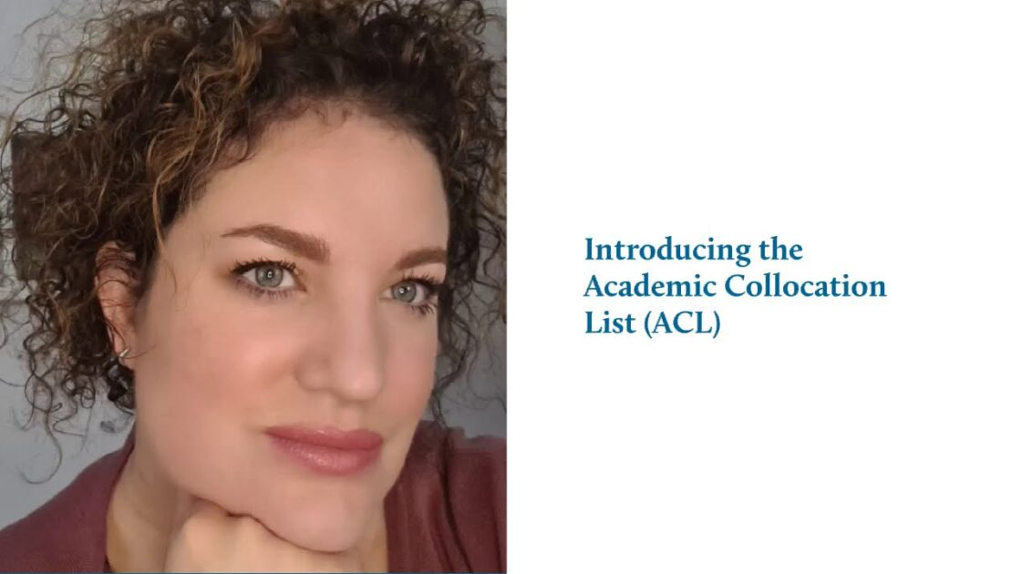 Video 1 | EAP | Academic Collocation List (ACL, Ackermann & Chen, 2013) Series