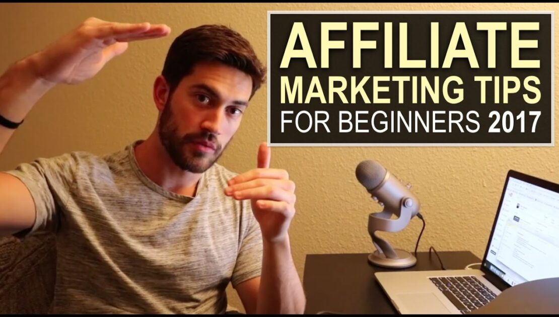 Online Affiliate Marketing Tips For Beginners 2017