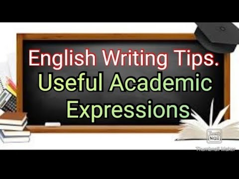 English Writing Tips . Useful Academic Expressions.Part 2.