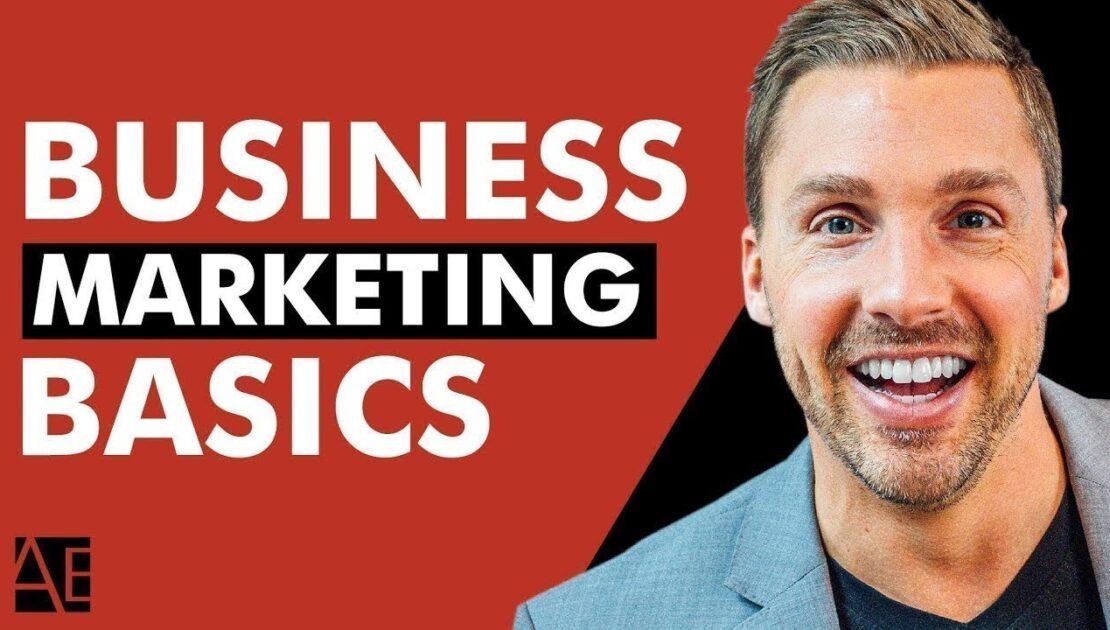 Understanding Marketing Basics For Businesses | Marketing 101