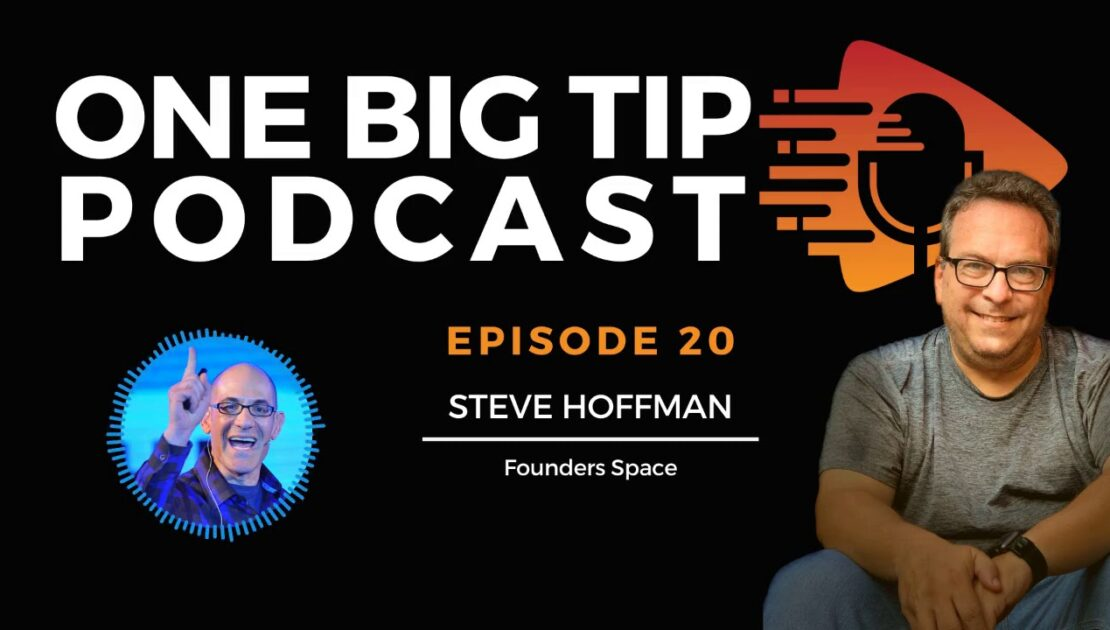Entrepreneurship & The Secret To Success Through Failure E20 | One Big Tip Podcast By Jeff Mendelson