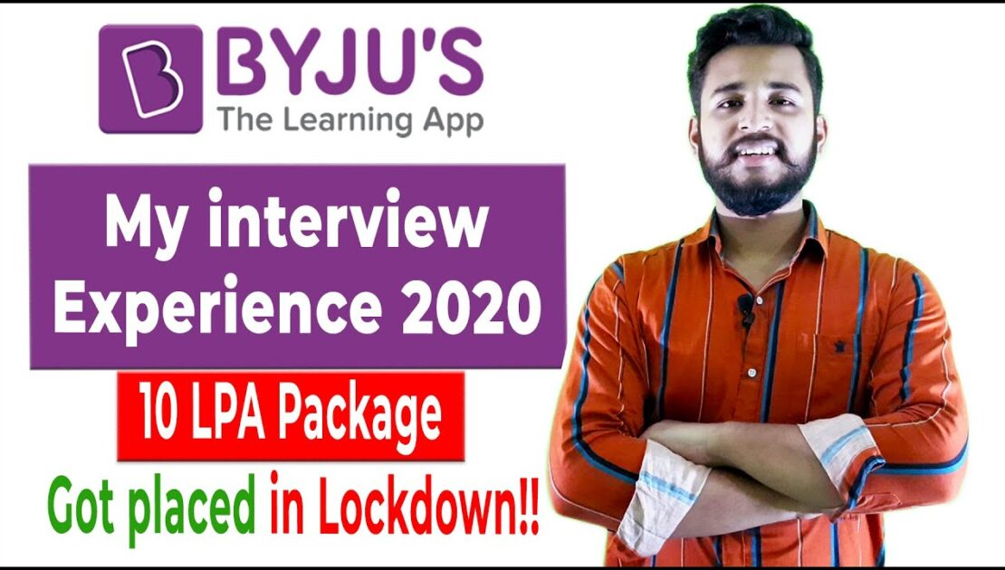 How to crack BYJU'S Interview ? | BYJU'S Interview Questions | Package of 10 LPA