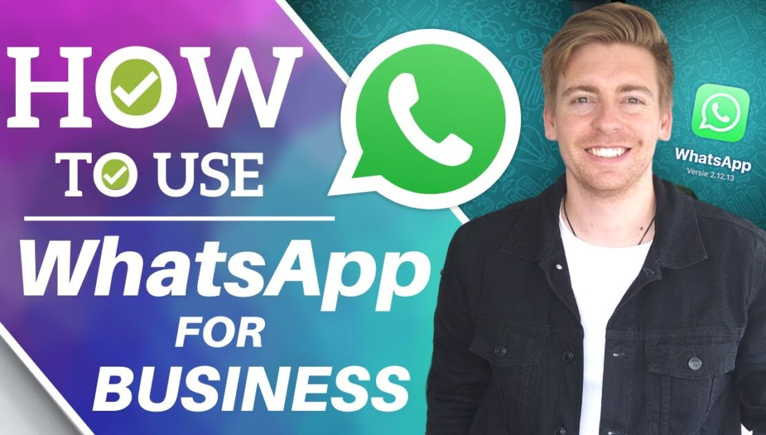 How to Use WhatsApp for Business | WhatsApp Business App Tutorial for Small Business [2020]