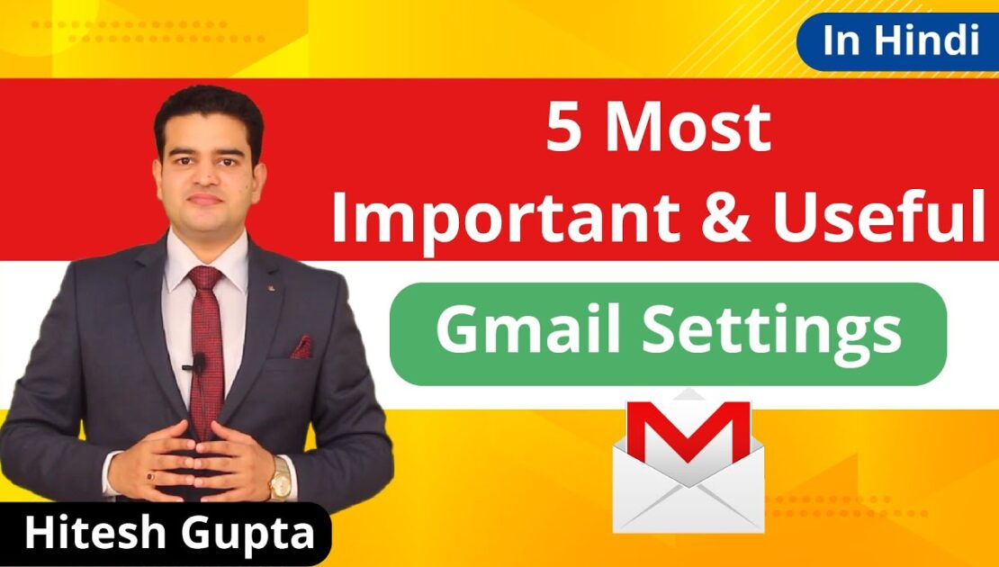 Gmail Settings Tutorial In Hindi | How To Use Gmail Tutorial Video | Gmail Tips And Tricks In Hindi