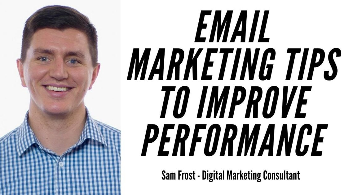 Email Marketing Tips To Boost Performance & Sales