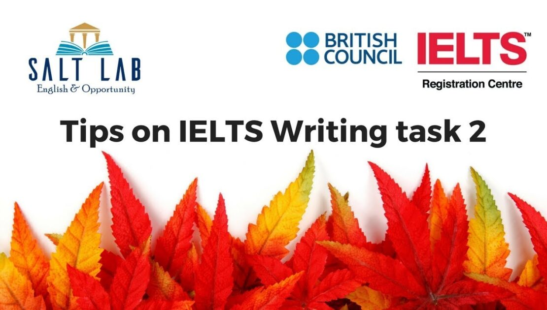 IELTS Writing task 2 tips from SALT Lab - English and Opportunity