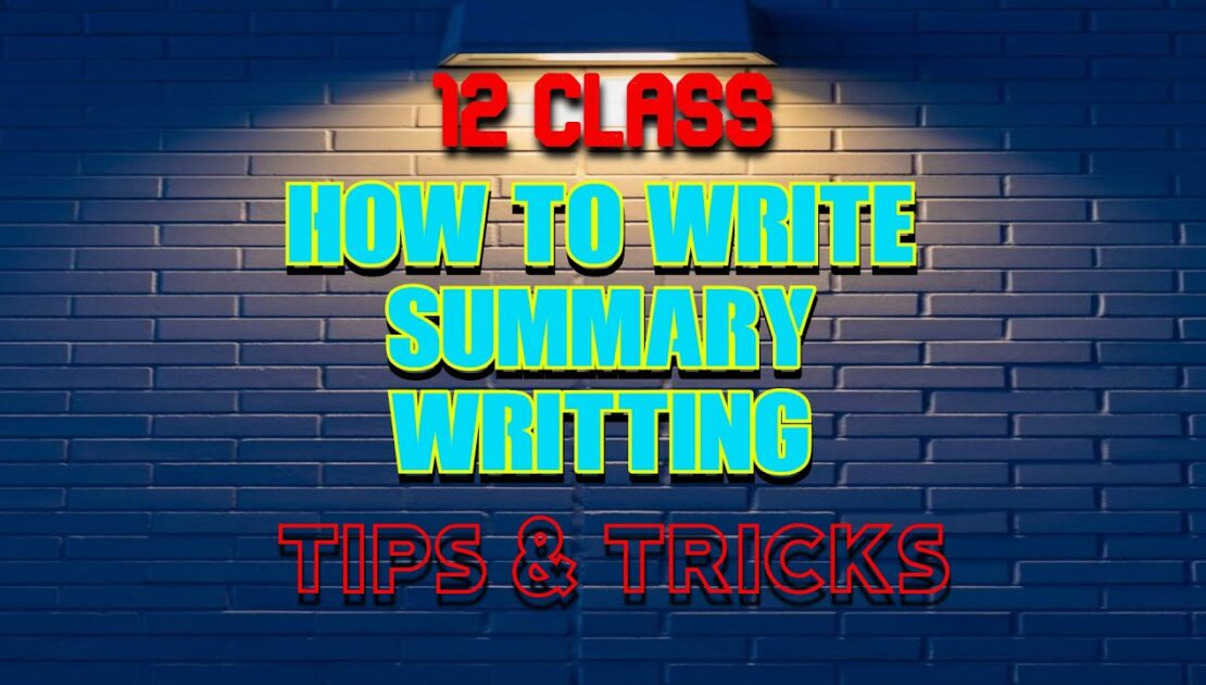 12th Class | 3.1 Summary Writing | TIPS AND TRICKS | ENGLISH | FULL EXPLAINED.