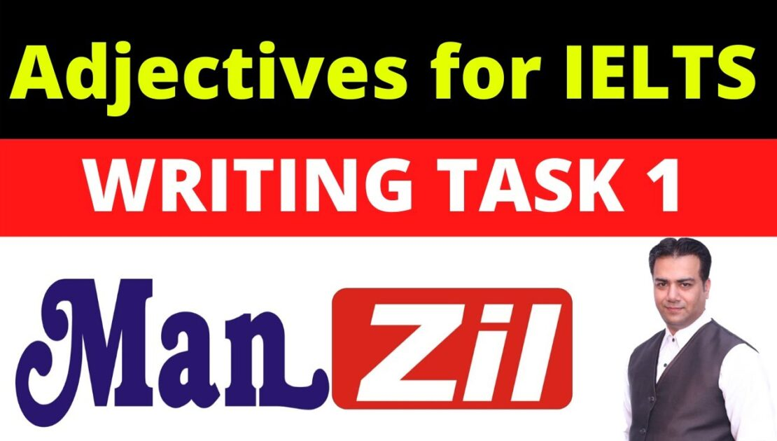 Adjectives for IELTS Writing Task 1 | IELTS Tips | English Tips | Writing Tips | Manzil Institute