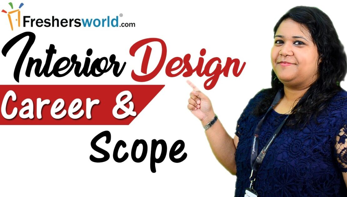 Interior Designing - Careers and Opportunities, Top Interior designing Institutes, Fee structures