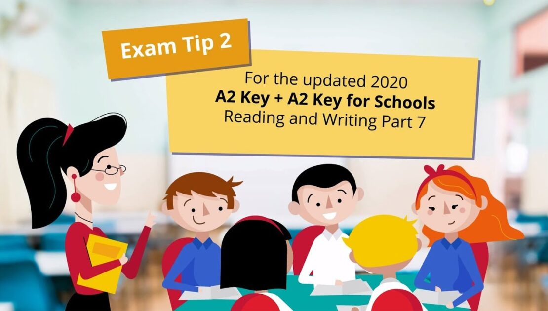 2020 tips – A2 Key and A2 Key for Schools Reading and Writing part 7