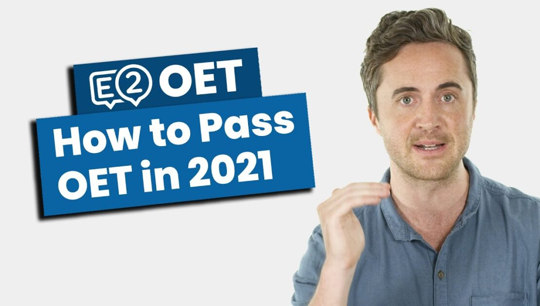 How to Pass OET in 2021 - NEW TIPS!