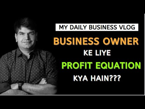 Daily Business Vlogs -Business Owners ke liye Profit Equation Kya Hain? #SumitAgarwal #BusinessCoach