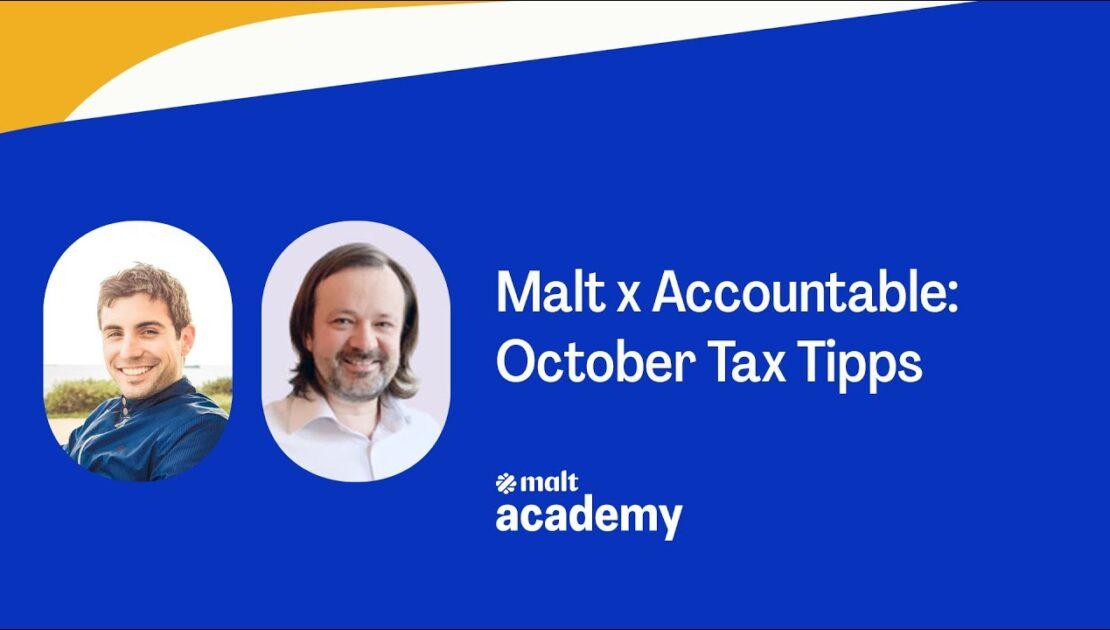 Malt x Accountable: October Tax Tipps