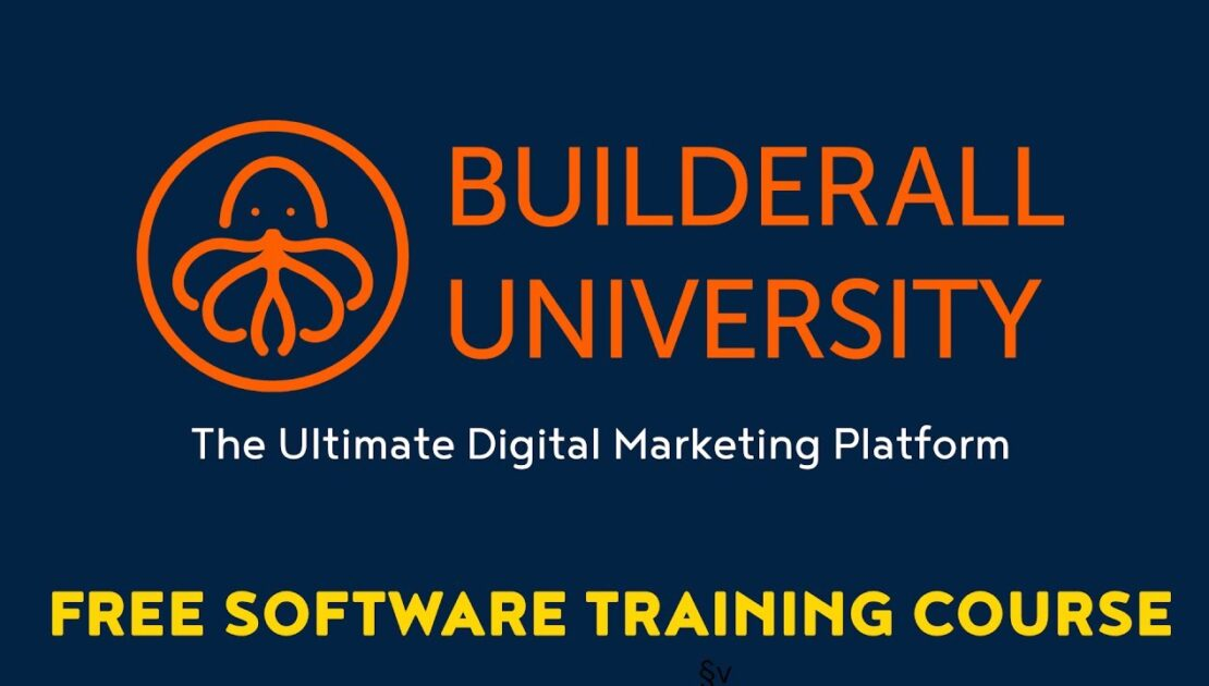 BuilderAll 101 - The Ultimate Digital Marketing Platform - Introduction