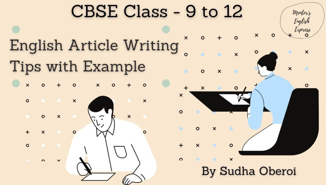 Introduction to Article Writing | Article Writing Format | Article Writing in English | Class 9 - 12