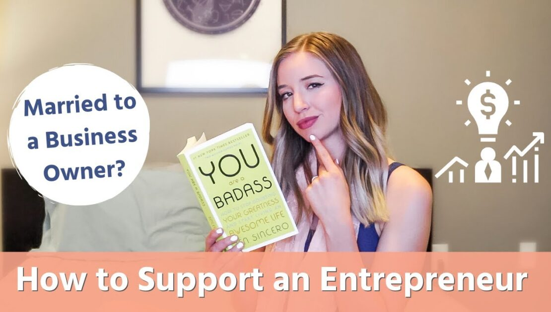 HOW TO SUPPORT AN ENTREPRENEURIAL SPOUSE | Entrepreneur Life as a Couple | Wife of a Business Owner