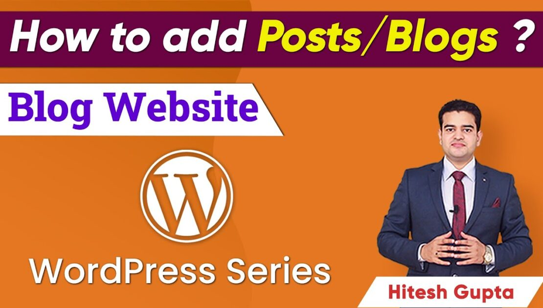 How to Add Post in WordPress Website | WordPress Blog Post Tutorial 2021 | Blog Website Tutorial