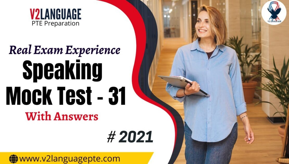 PTE Speaking Mock Test With Answers -31 | Speaking Mock Test Pte 2021