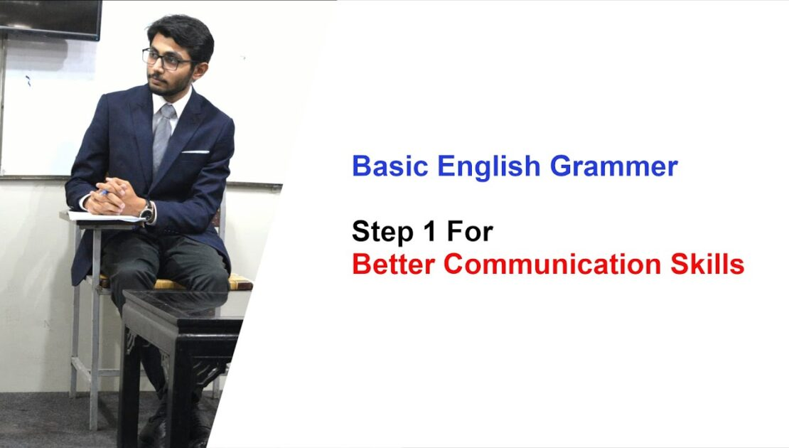 Communication Skills & Creative Writing | Part 1 | Basics of English Grammar