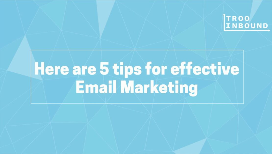 Sure-shot Email Marketing Tips