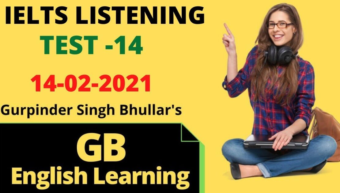 IELTS LISTENING PRACTICE 2020 WITH ANSWERS | 14-02-2021