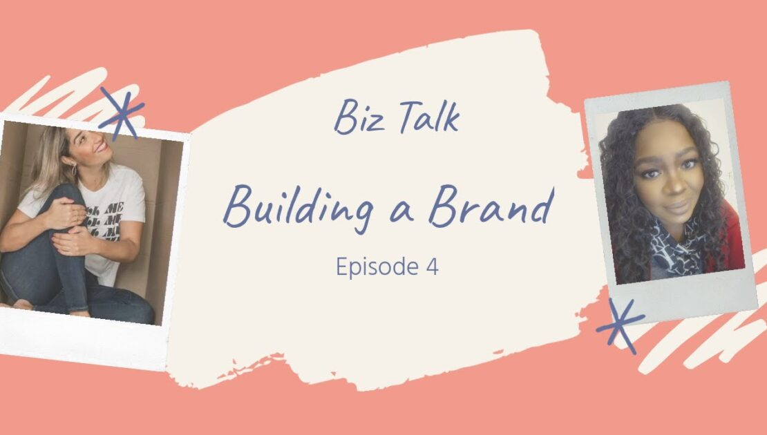 Entrepreneur advice| Business advice| Biz Talk: Building a brand