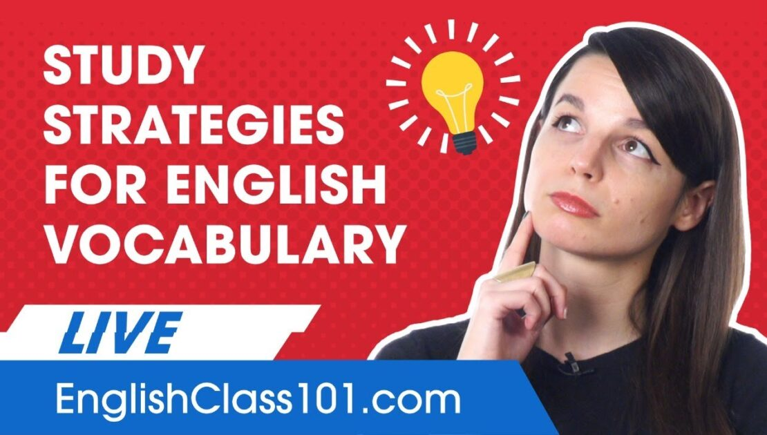 What is the Best Way to Study English Vocabulary?