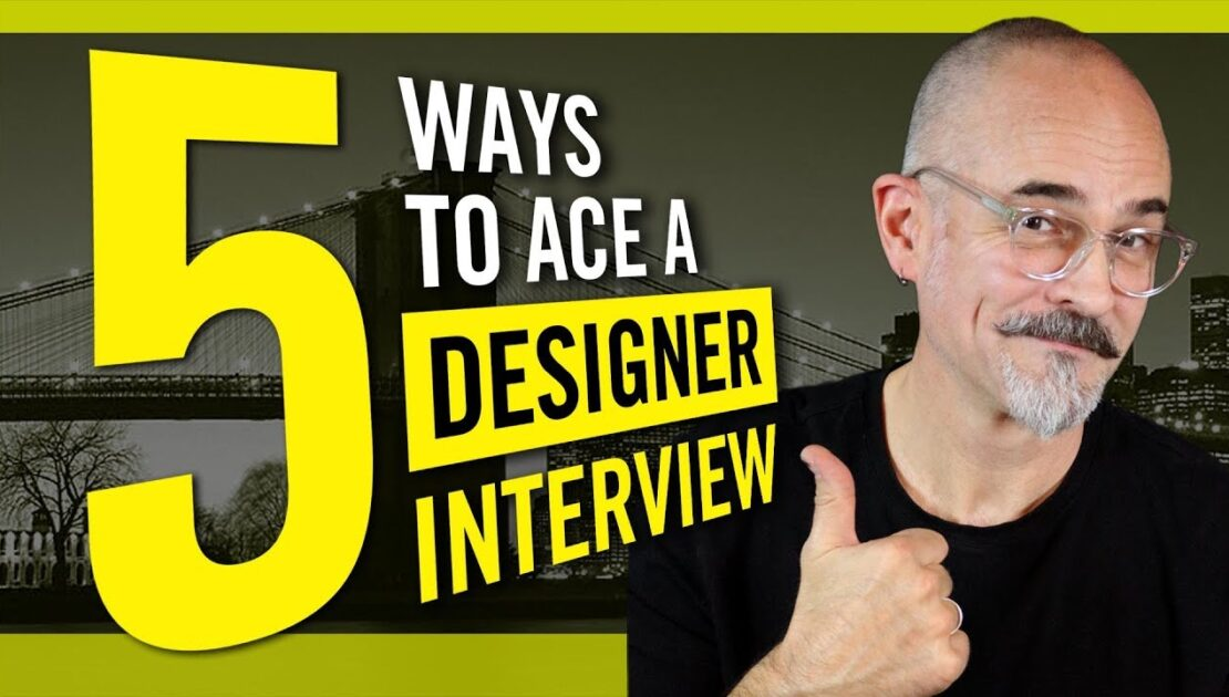 5 Ways To Ace a Designer Interview - Interviewing Tips for Graphic Designers and Creative Pro's