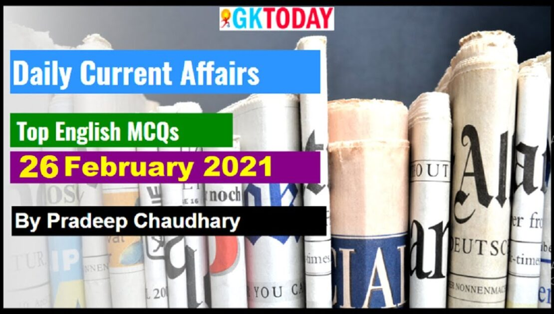 Current affairs In English | Today's GK | 26 February 2021 Current affairs