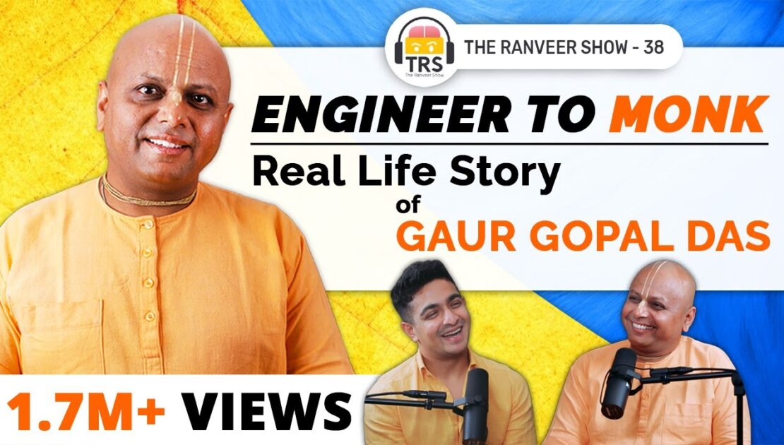 @Gaur Gopal Das On His Childhood, Relationships, Life Lessons And Spirituality | The Ranveer Show 38