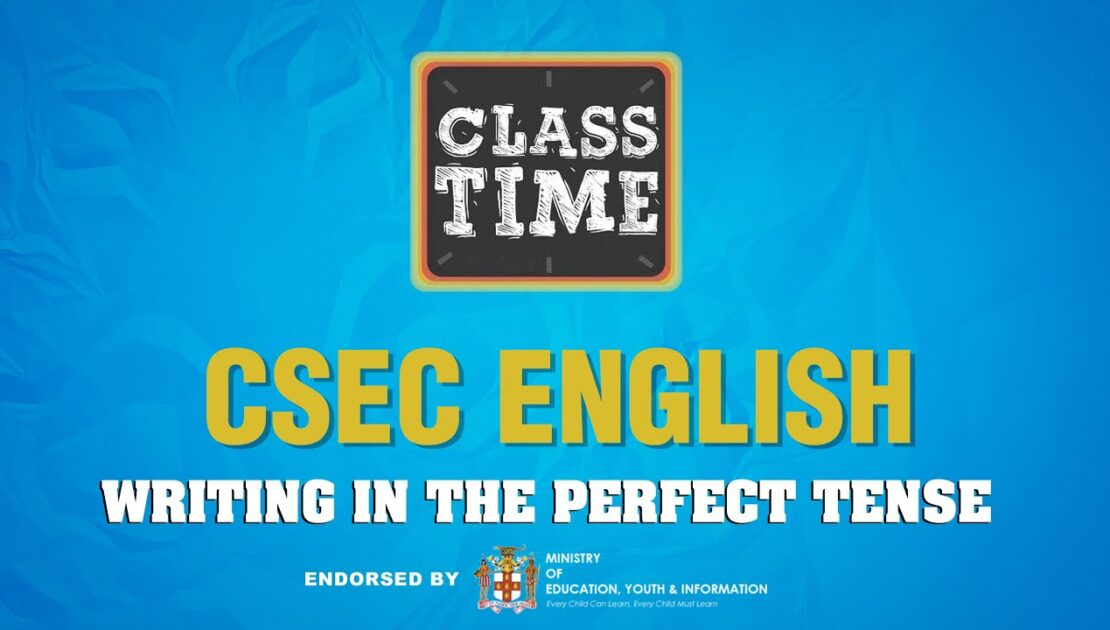 CSEC English - Writing in the Perfect Tense - The Cover - March 1 2021