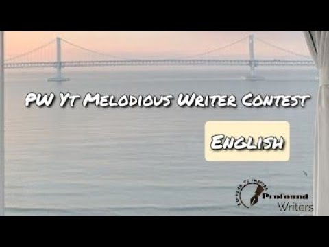 PROFOUND WRITERS || YT CONTEST || ENGLISH